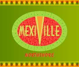 Mexiville Northshore